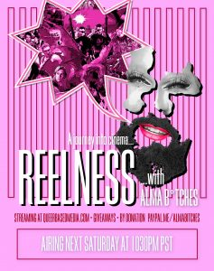 Poster for online show Reelness with Alma Bitches